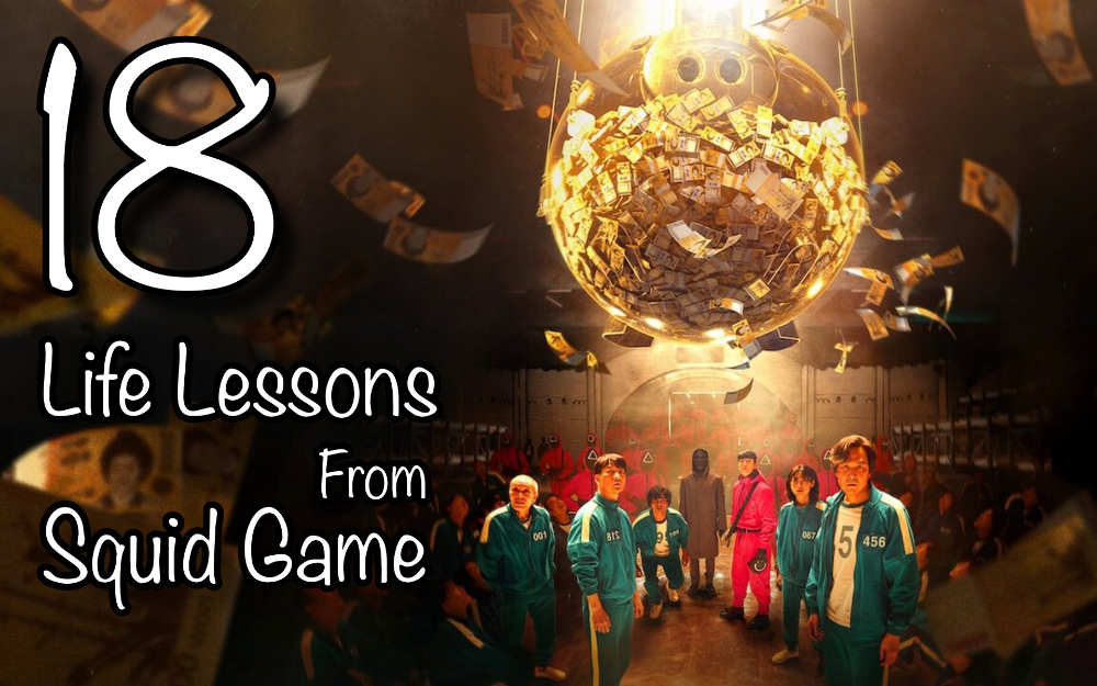 18 Fascinating Life Lessons To Learn From Watching Squid Game